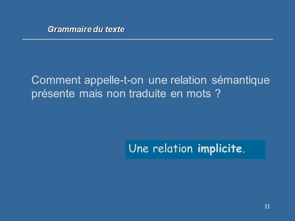 Une relation implicite.