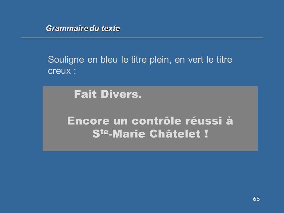 Encore un contrôle réussi à Ste-Marie Châtelet !