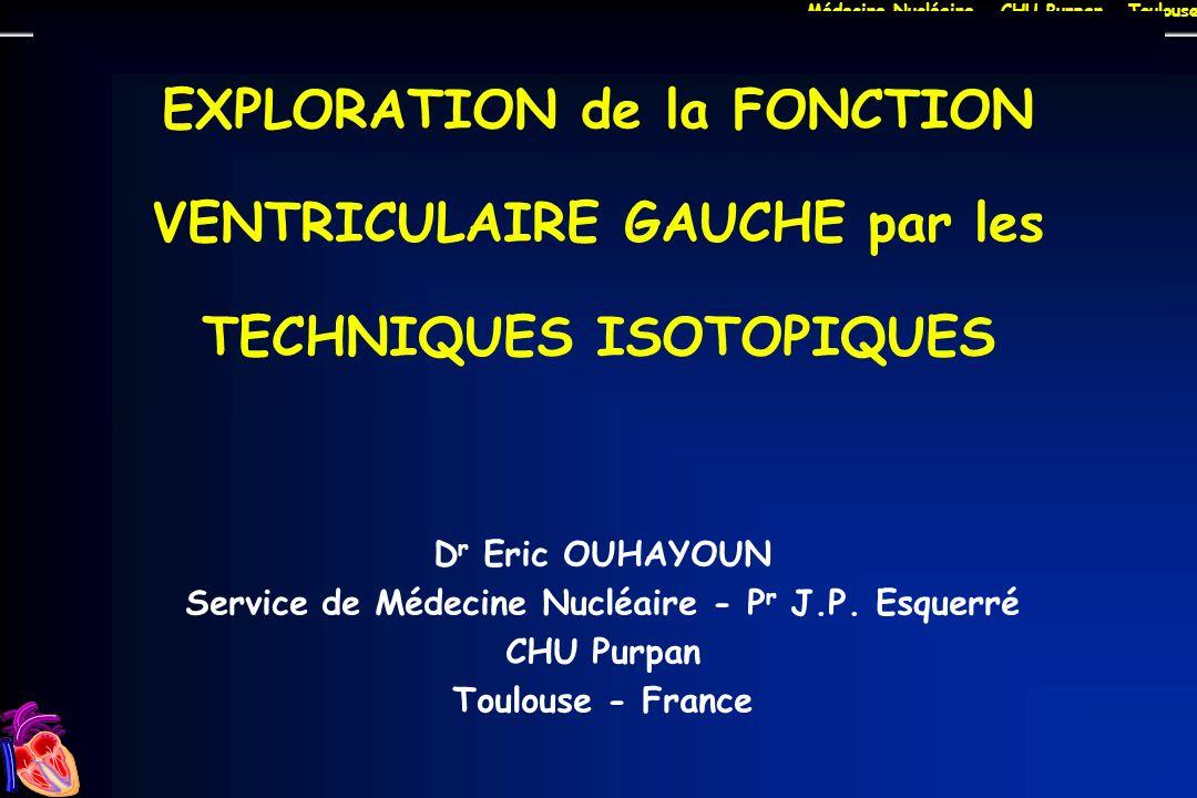 Service de Médecine Nucléaire - Pr J.P. Esquerré