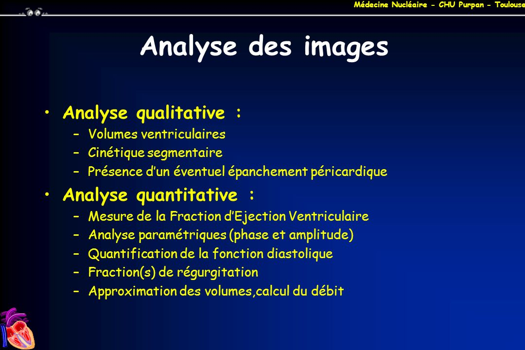 Analyse des images Analyse qualitative : Analyse quantitative :