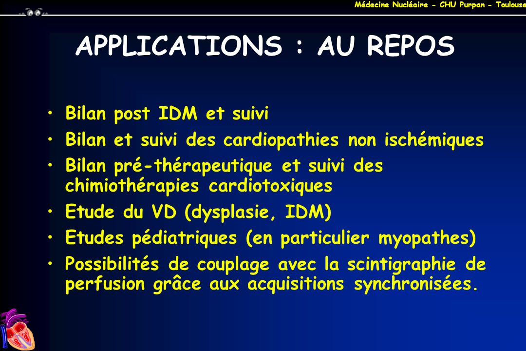 APPLICATIONS : AU REPOS