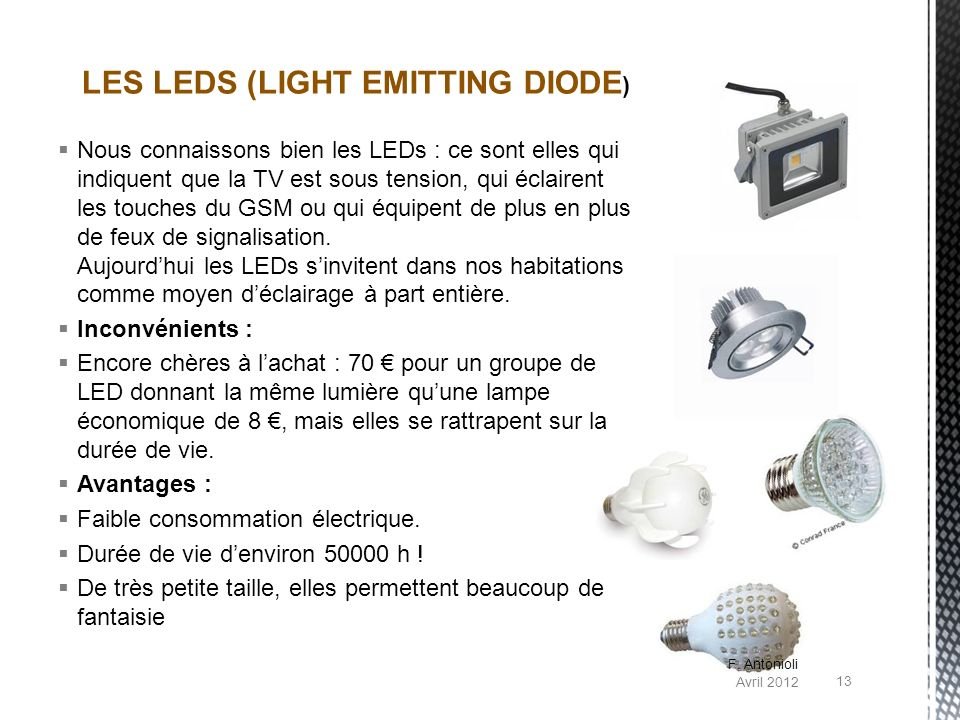 LES LEDS (LIGHT EMITTING DIODE)