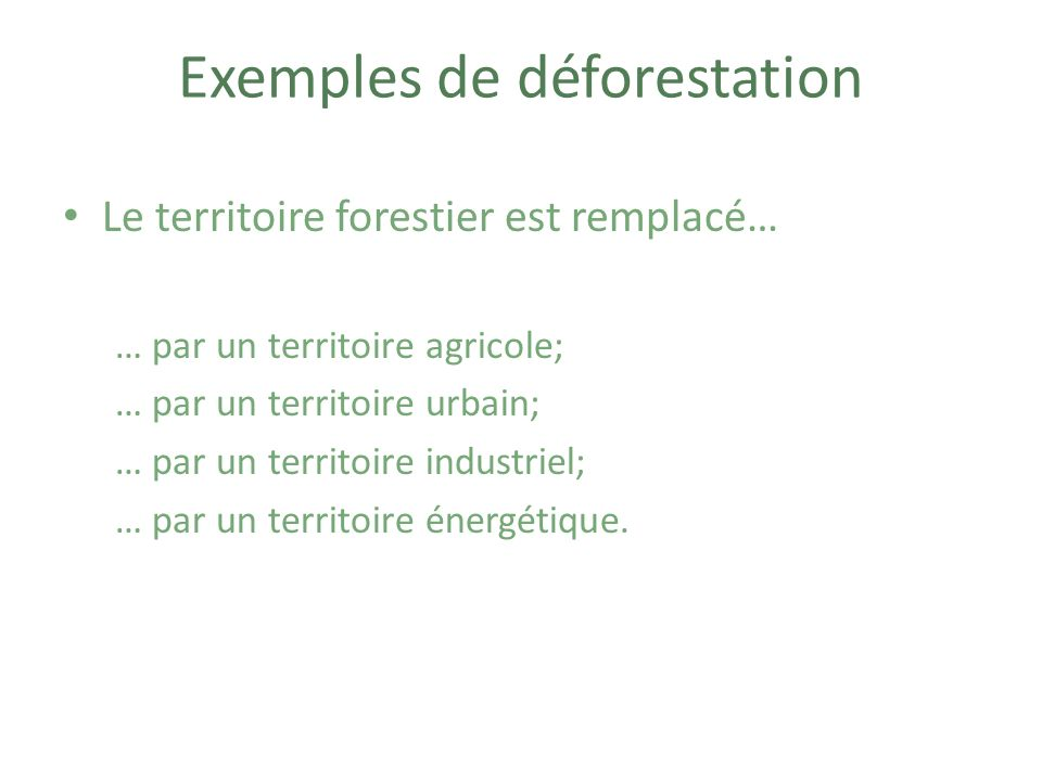 Exemples de déforestation