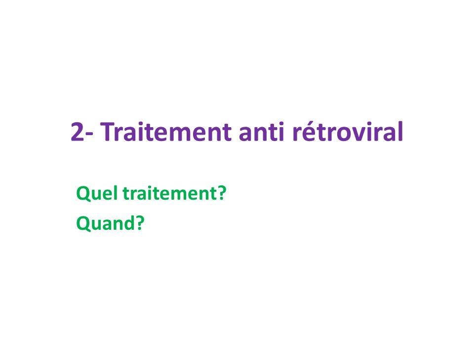 2- Traitement anti rétroviral