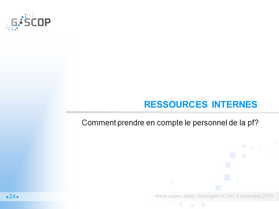 Ressources internes Comment prendre en compte le personnel de la pf