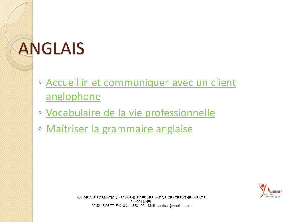 ANGLAIS Accueillir et communiquer avec un client anglophone