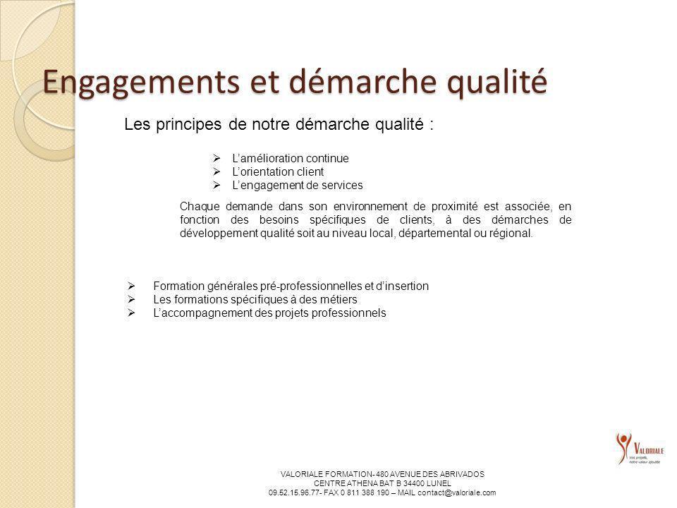 Engagements et démarche qualité
