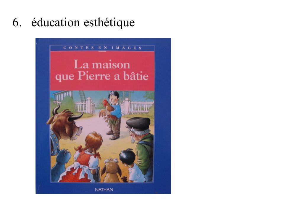 6. éducation esthétique