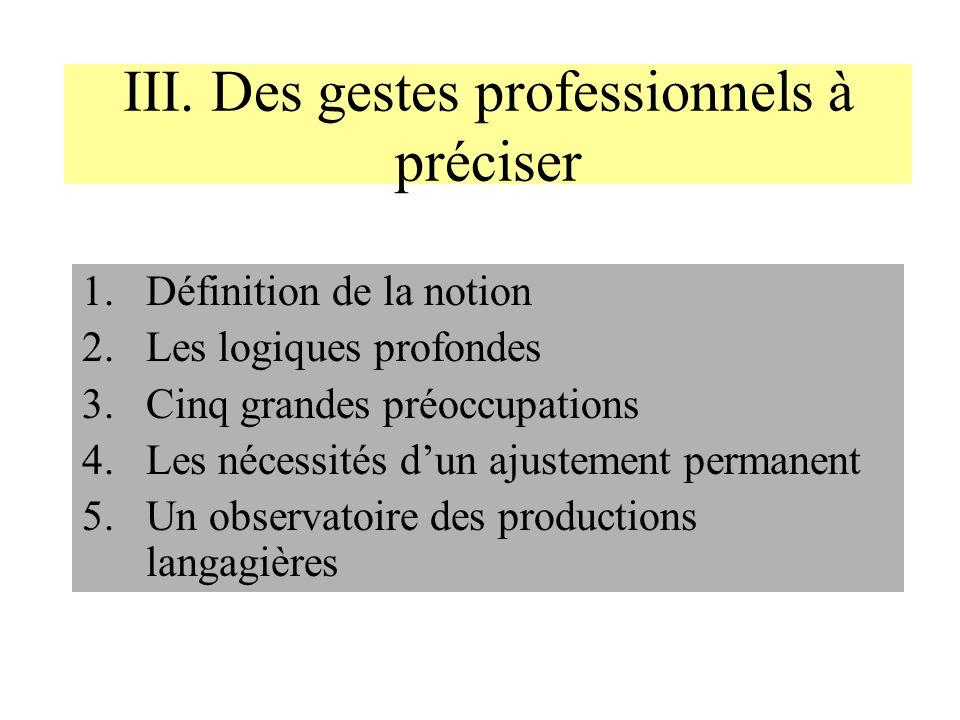 III. Des gestes professionnels à préciser