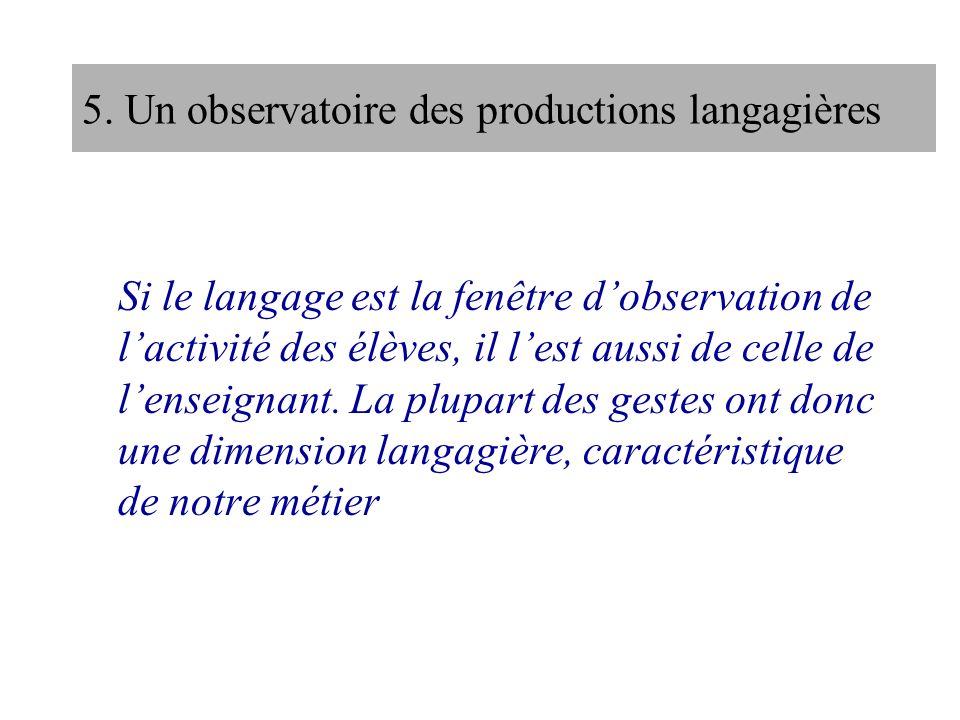 5. Un observatoire des productions langagières