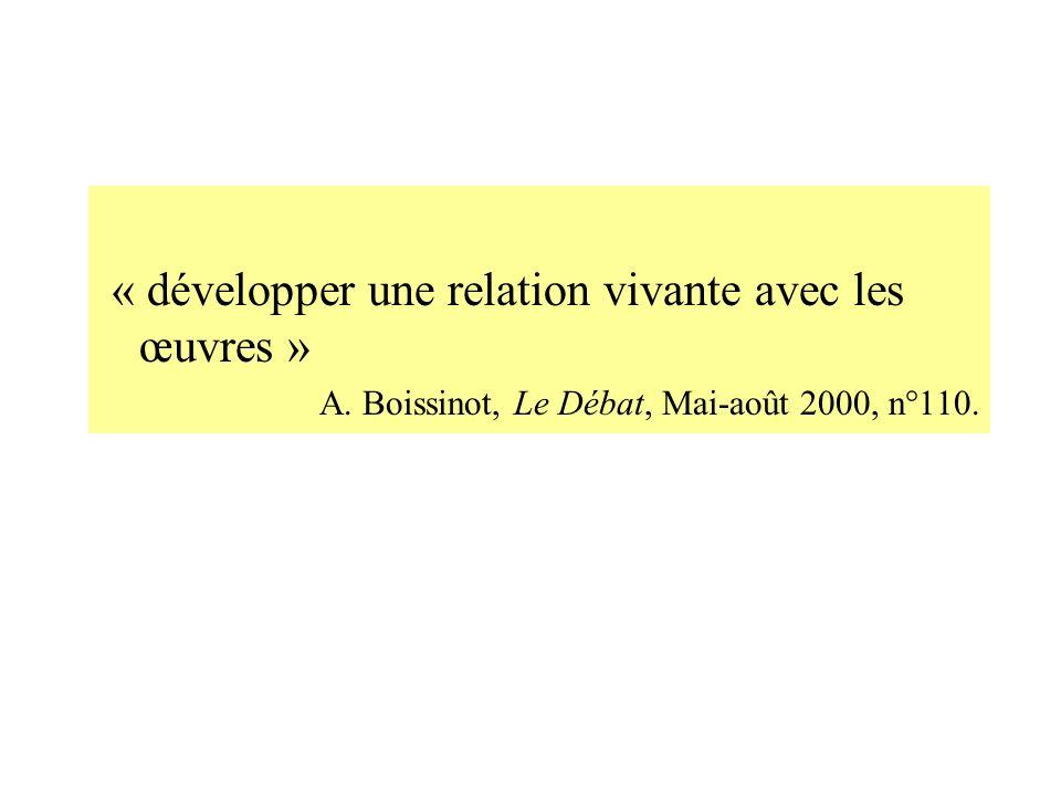 « développer une relation vivante avec les œuvres »
