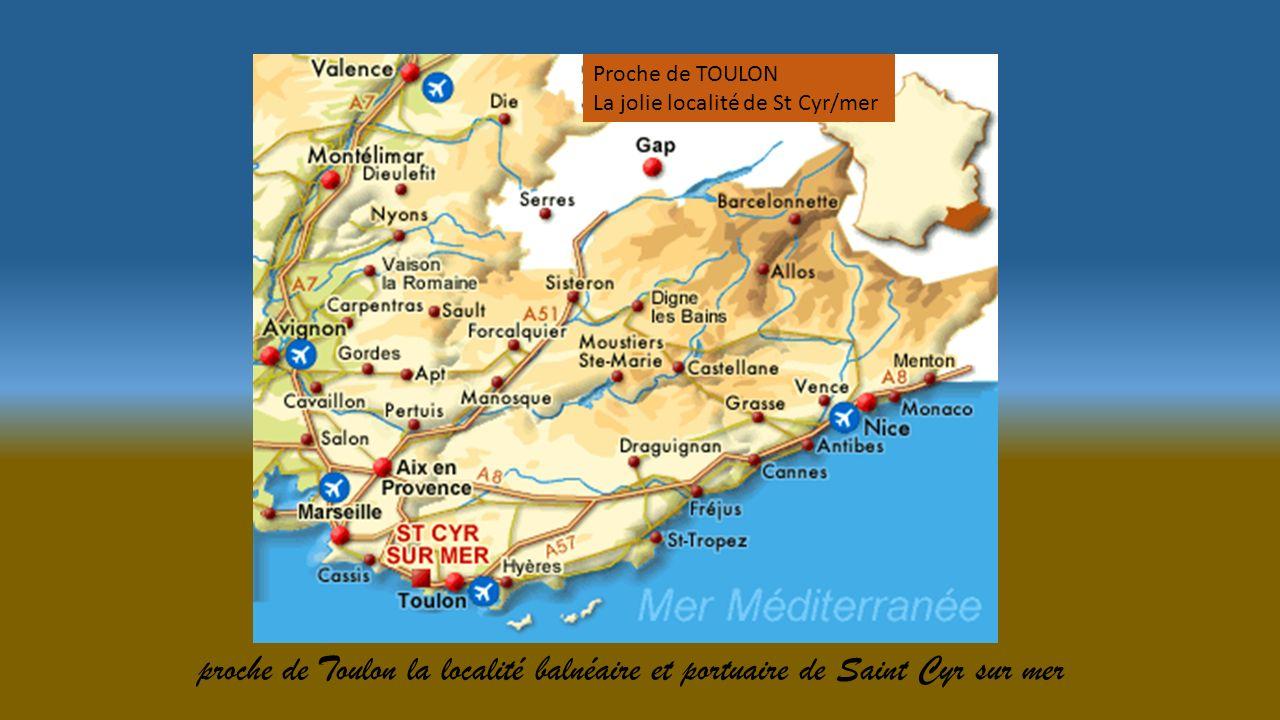 Proche de TOULON La jolie localité de St Cyr/mer.