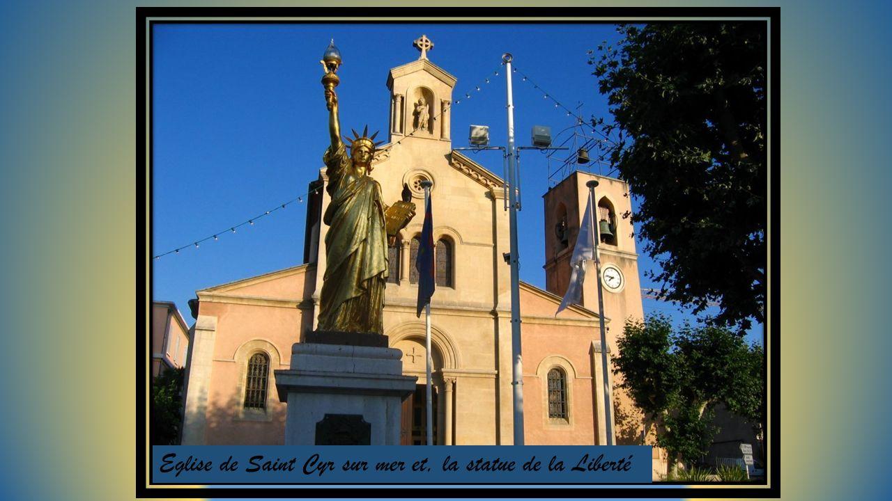 Eglise de Saint Cyr sur mer et, la statue de la Liberté