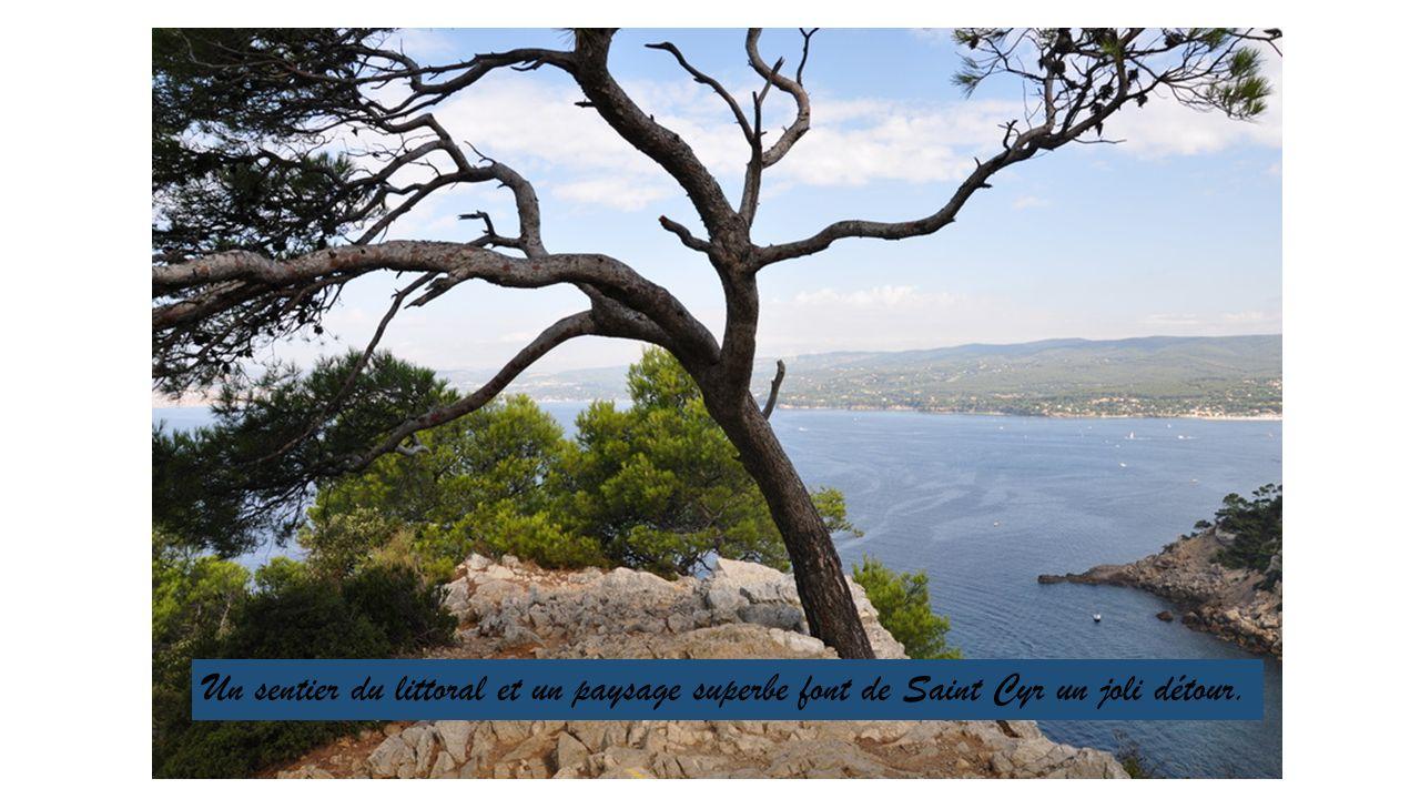 Un sentier du littoral et un paysage superbe font de Saint Cyr un joli détour.