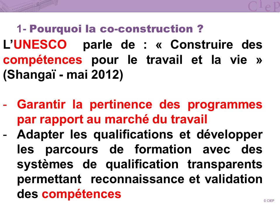 1- Pourquoi la co-construction
