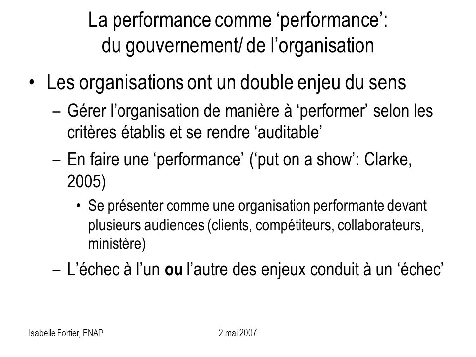 La performance comme 'performance': du gouvernement/ de l'organisation