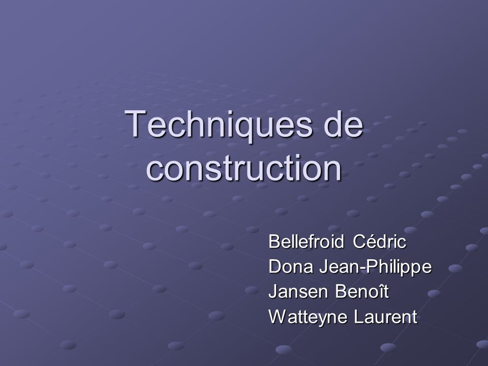 Techniques de construction