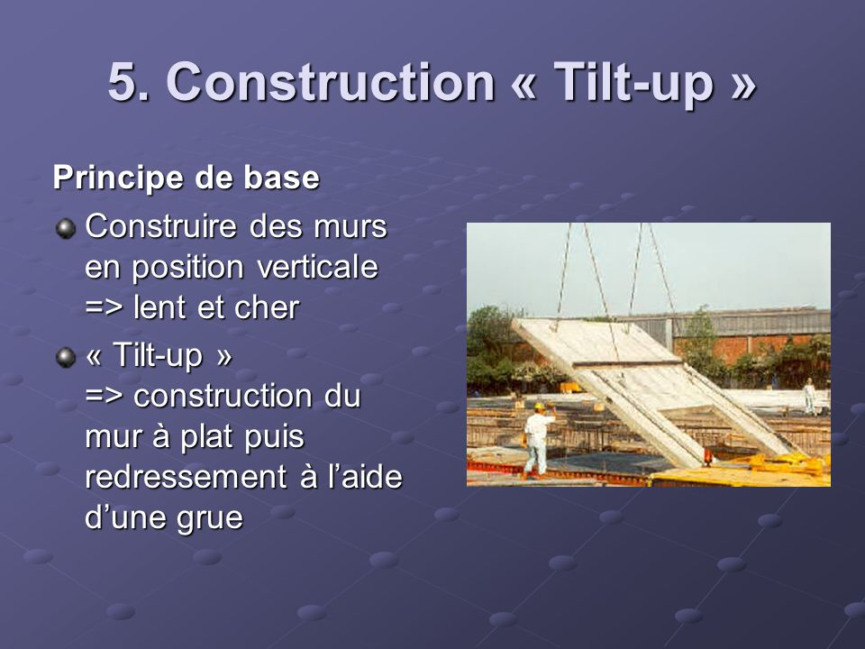 5. Construction « Tilt-up »