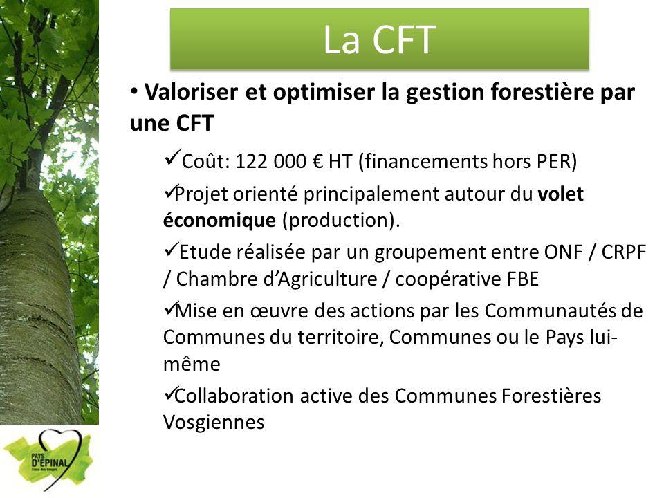 La CFT Valoriser et optimiser la gestion forestière par une CFT