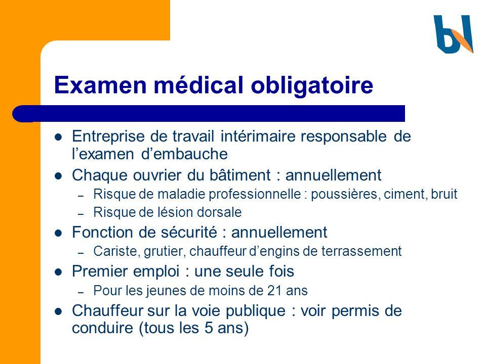 Examen médical obligatoire