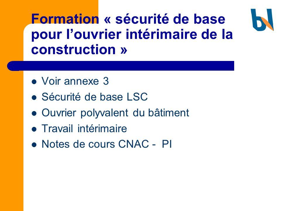 Formation « sécurité de base pour l'ouvrier intérimaire de la construction »