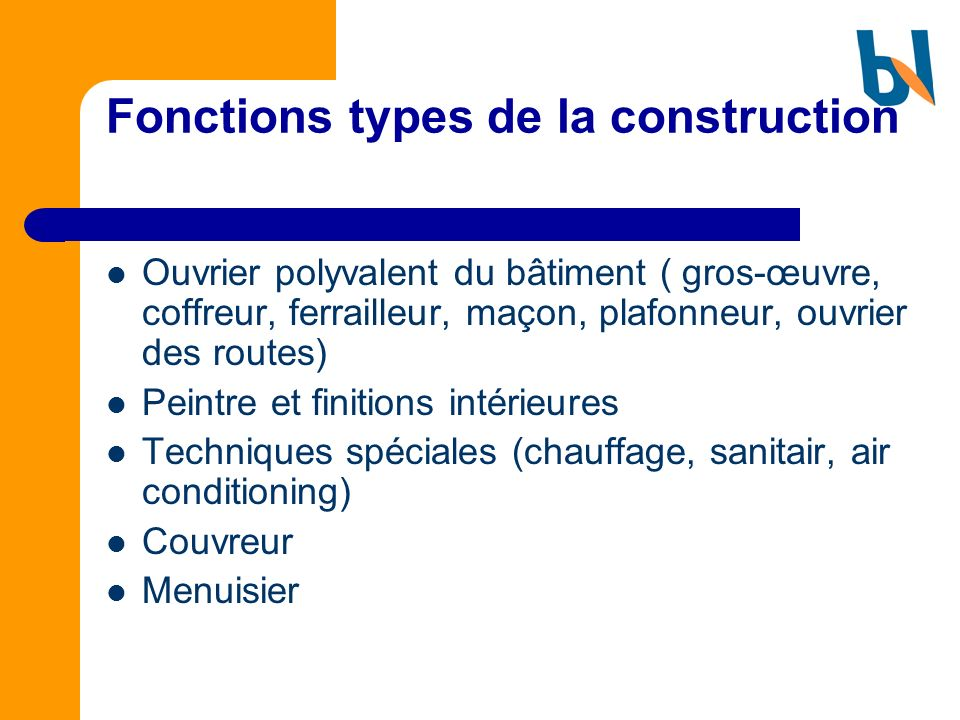 Fonctions types de la construction