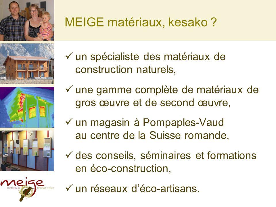MEIGE matériaux, kesako
