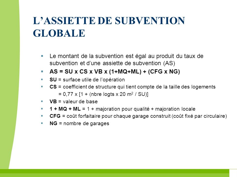L'ASSIETTE DE SUBVENTION GLOBALE