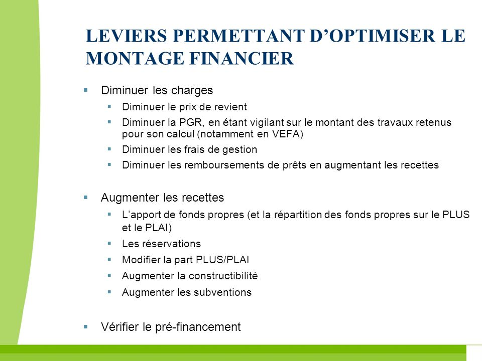 LEVIERS PERMETTANT D'OPTIMISER LE MONTAGE FINANCIER