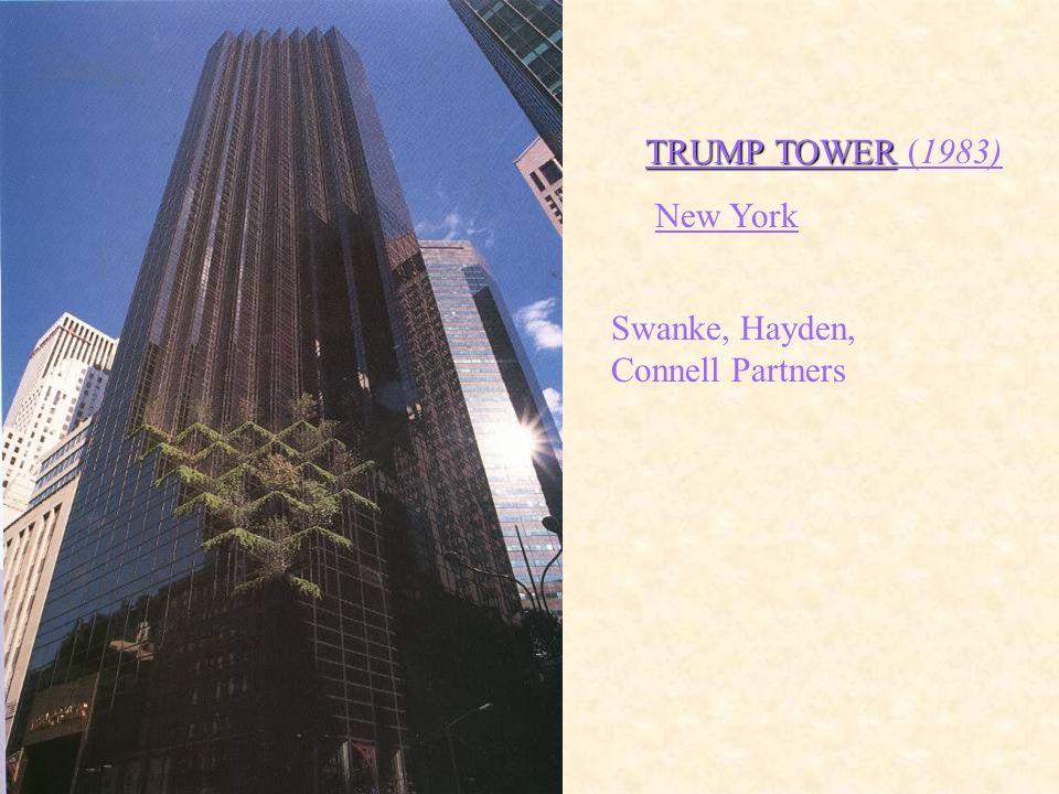 TRUMP TOWER (1983) New York Swanke, Hayden, Connell Partners