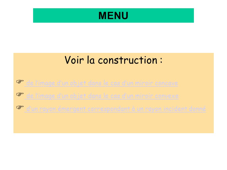 MENU Voir la construction :