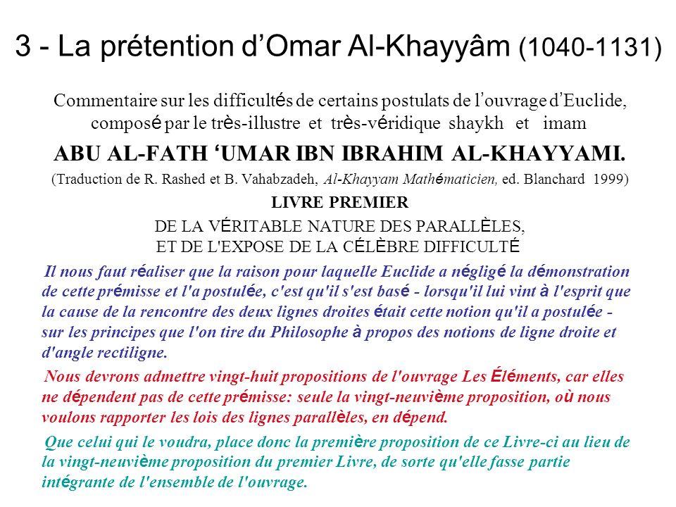 3 - La prétention d'Omar Al-Khayyâm (1040-1131)