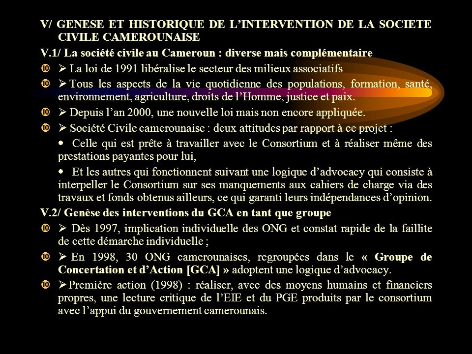 V/ GENESE ET HISTORIQUE DE L'INTERVENTION DE LA SOCIETE CIVILE CAMEROUNAISE