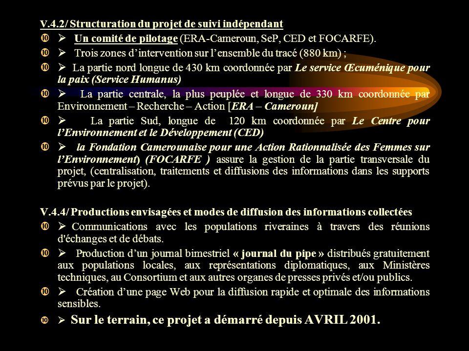 Ø Un comité de pilotage (ERA-Cameroun, SeP, CED et FOCARFE).