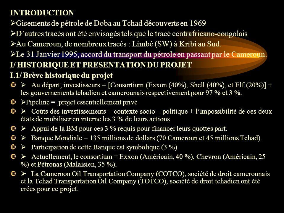 Ø Gisements de pétrole de Doba au Tchad découverts en 1969