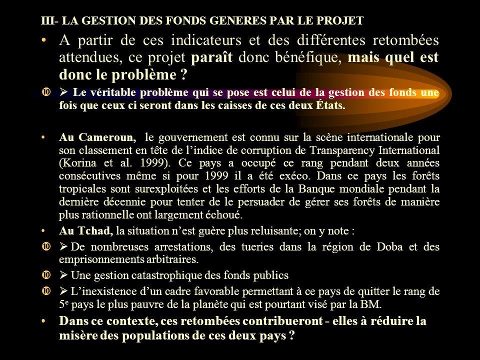 III- LA GESTION DES FONDS GENERES PAR LE PROJET