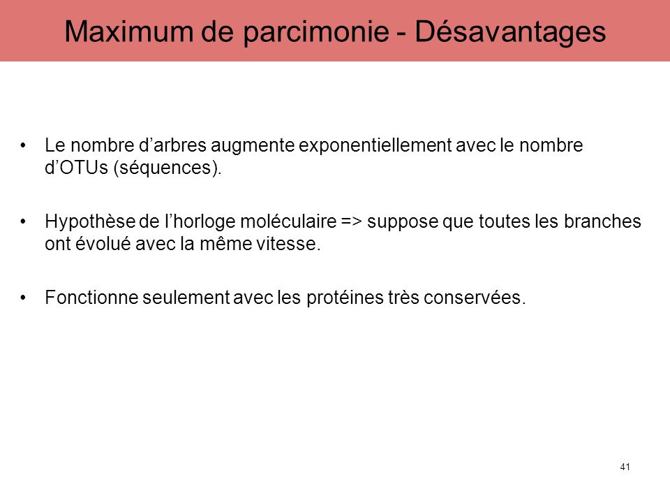 Maximum de parcimonie - Désavantages