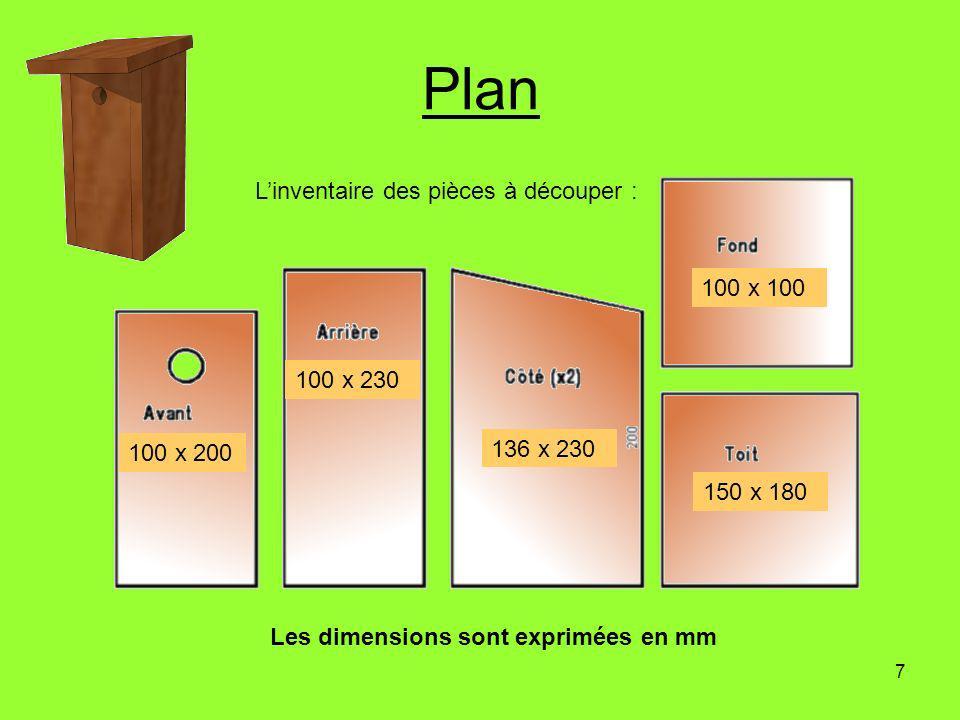 Plan L'inventaire des pièces à découper : 100 x 100 100 x 230