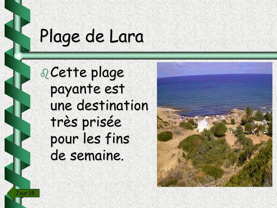 Plage de Lara Cette plage payante est une destination très prisée pour les fins de semaine. Jour 15