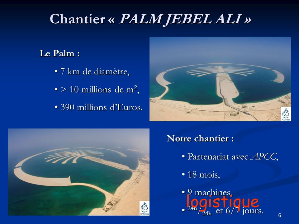 Chantier « PALM JEBEL ALI »