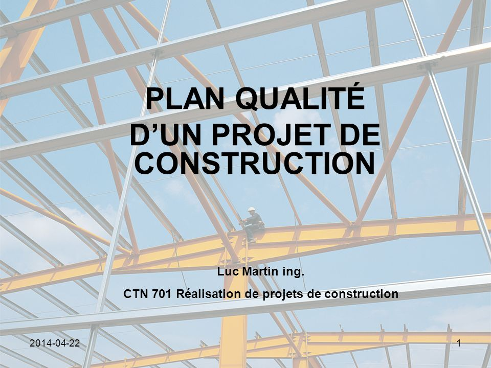 Plan qualit d un projet de construction ppt t l charger for Comment concevoir un plan de construction