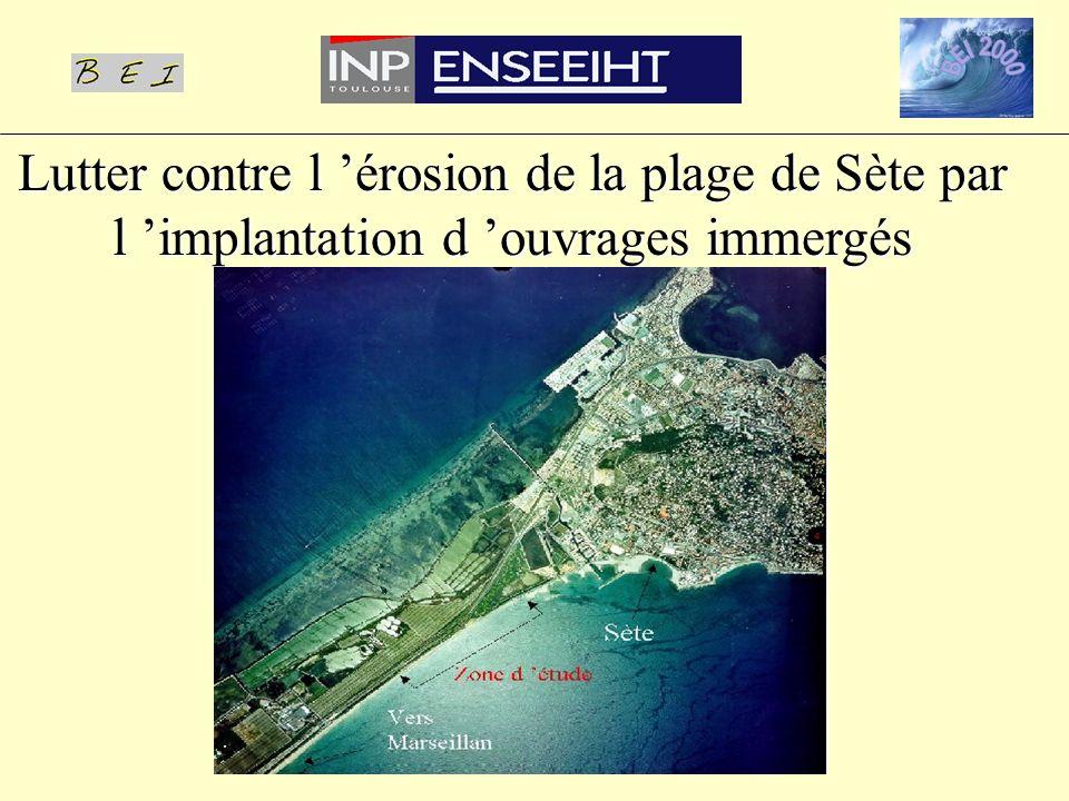Lutter contre l 'érosion de la plage de Sète par l 'implantation d 'ouvrages immergés