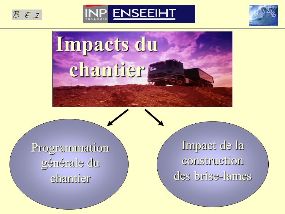 Impacts du chantier Impact de la construction des brise-lames