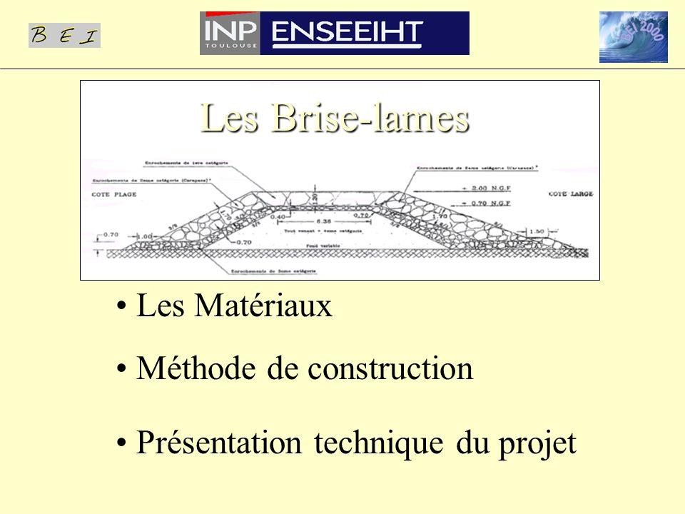 Les Brise-lames Les Matériaux Méthode de construction