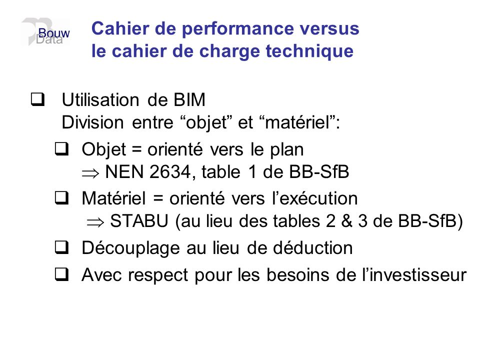 Cahier de performance versus le cahier de charge technique