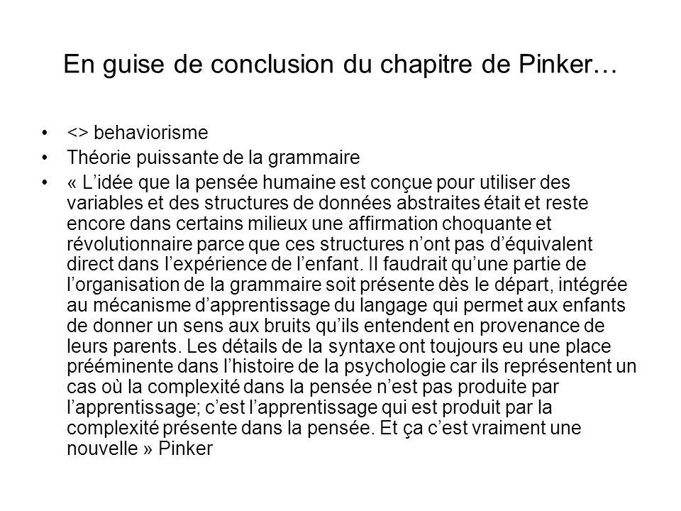 En guise de conclusion du chapitre de Pinker…
