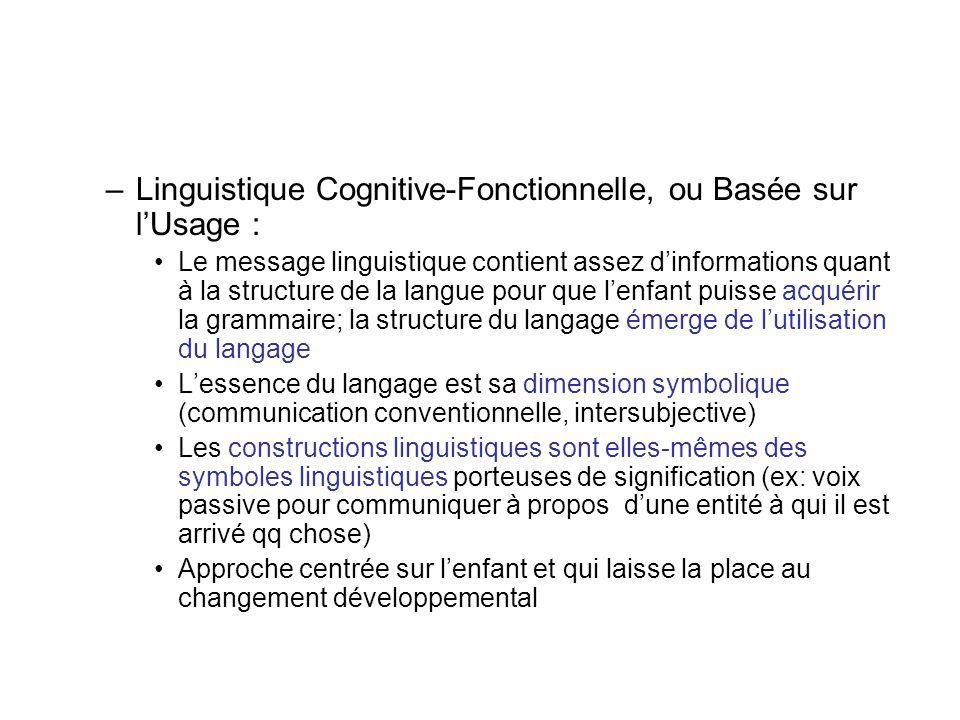 Linguistique Cognitive-Fonctionnelle, ou Basée sur l'Usage :