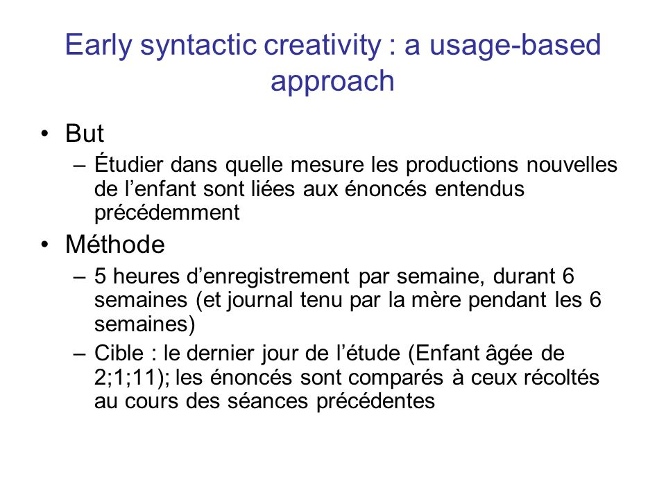 Early syntactic creativity : a usage-based approach