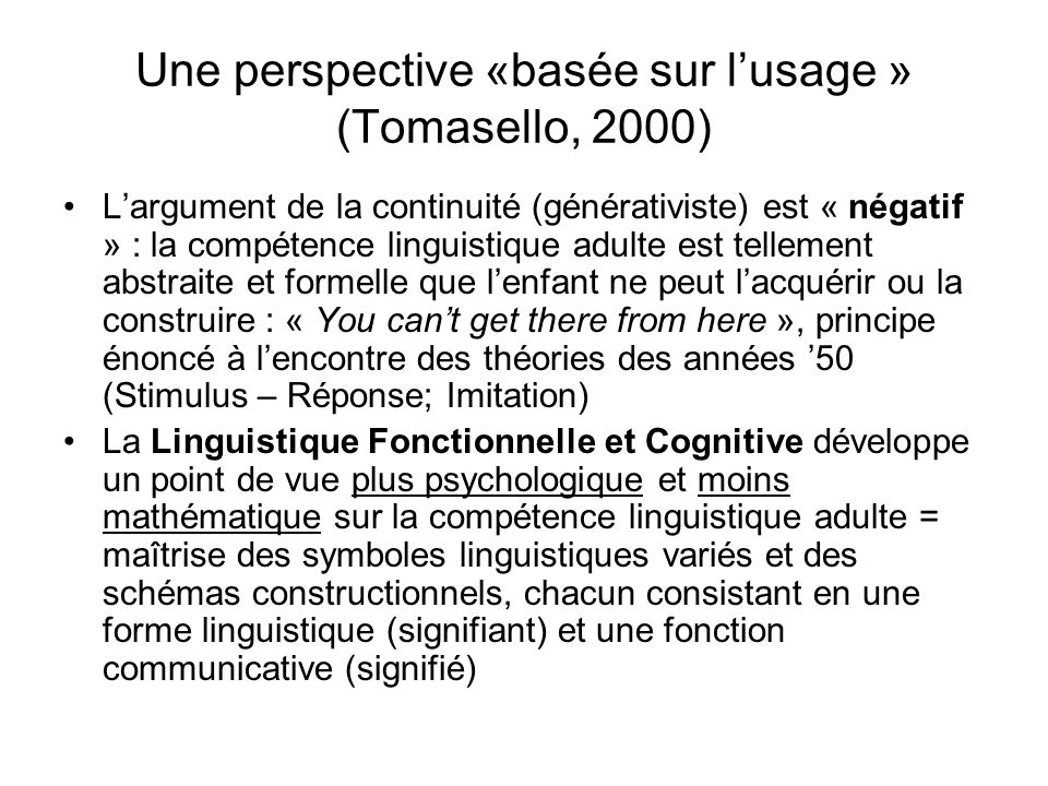 Une perspective «basée sur l'usage » (Tomasello, 2000)
