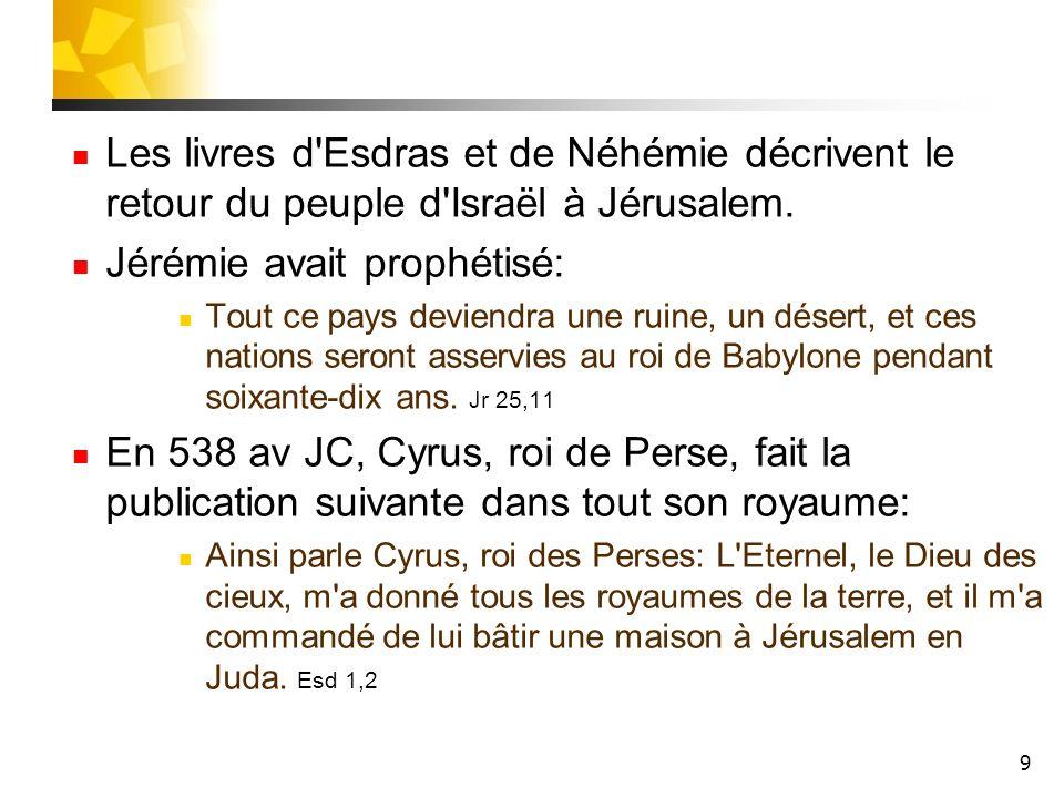 Jérémie avait prophétisé:
